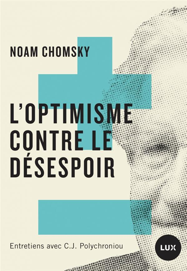 L'OPTIMISME CONTRE LE DESESPOI